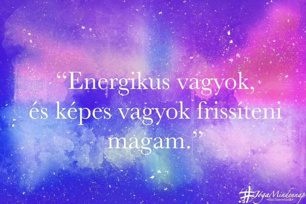 Energikus vagyok - napi mantra - Jóga Mindennap