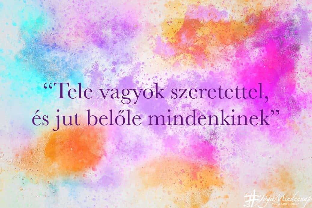 Tele vagyok szeretettel - Napi mantra - Jóga Mindennap