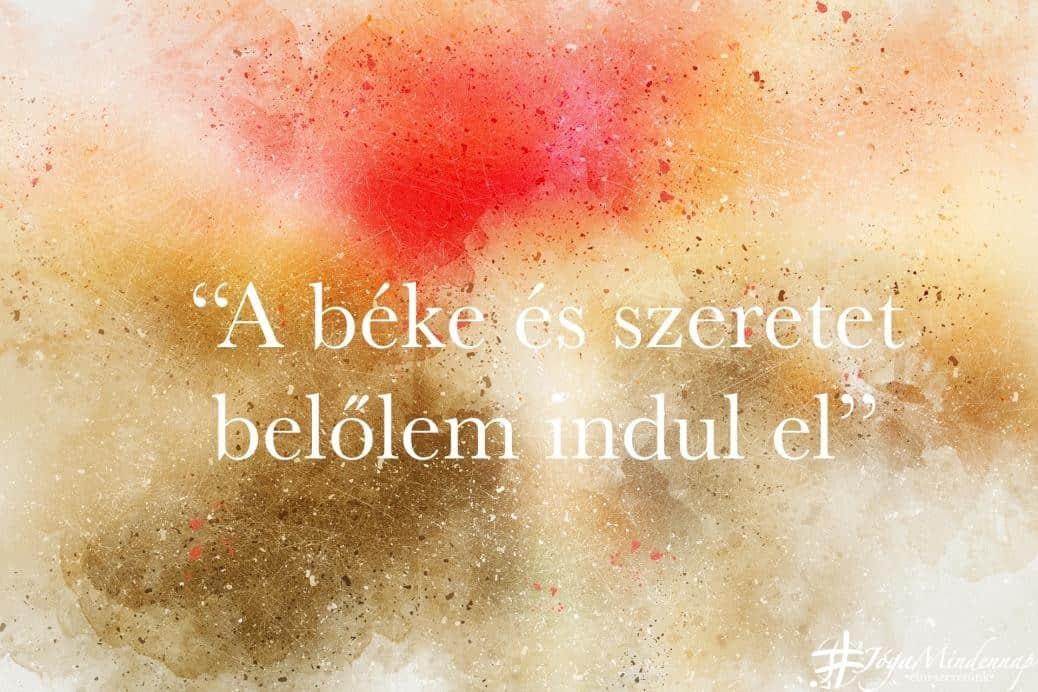 A béke és szeretet belőlem indul el - napi mantra - Jóga Mindennap