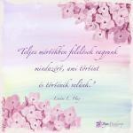 Teljes mértékben felelősek vagyunk mindazért, ami történt és történik velünk - Louis L Hay idézet - Jóga Mindennap meditáció megerősítés motiváció
