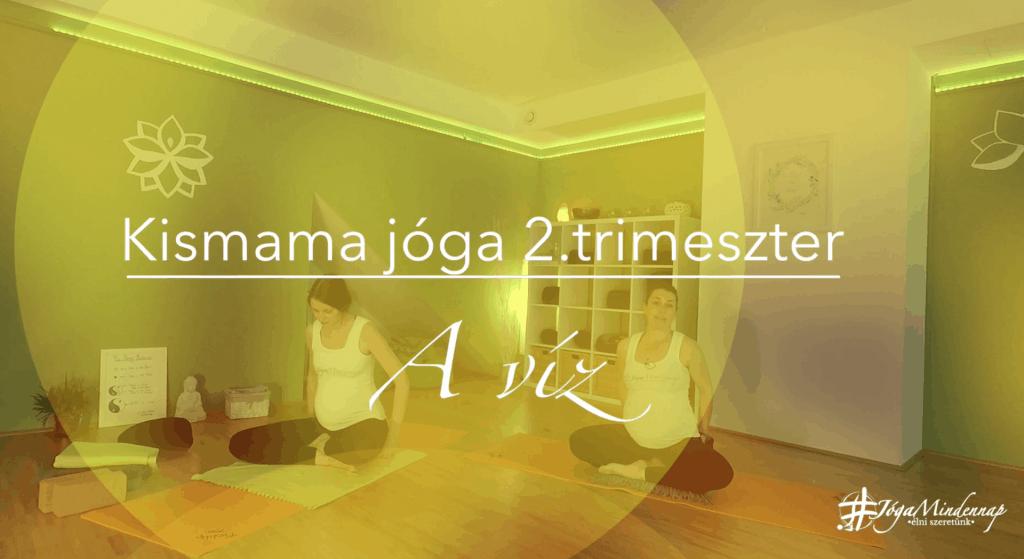 2.trimeszter - kismama jóga