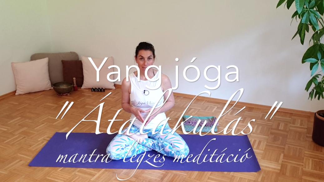 Nő vagyok jóga átalakulás mantra légzés meditáció női jóga 6