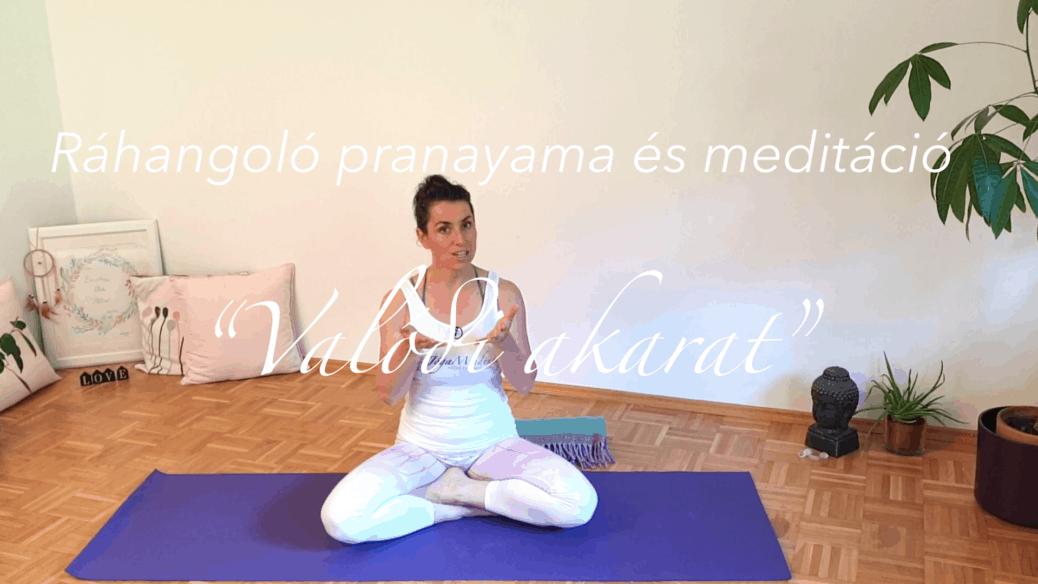 Yang jóga - ráhangolódás, pranayama, meditáció - Valódi akarat női jóga 8