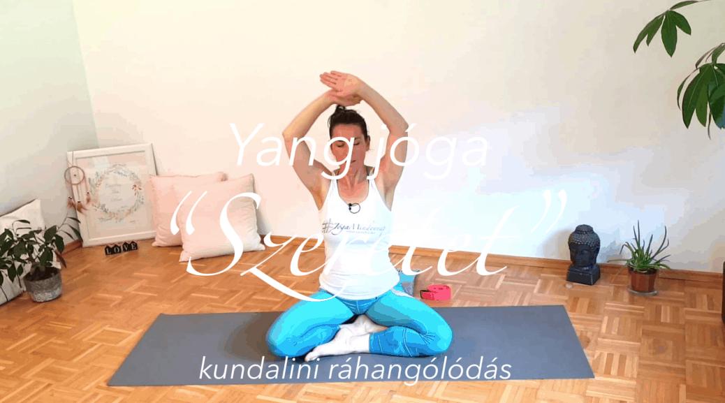 Yang jóga - Szeretet - kundalini ráhangolódás női jóga 9. cover